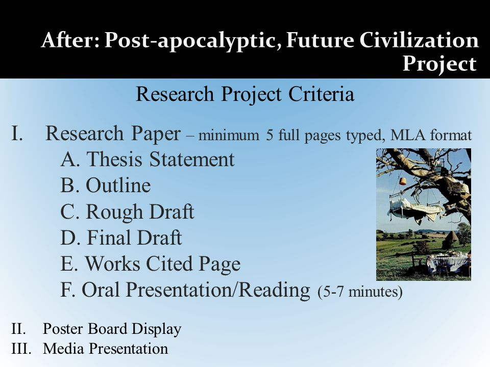 After: Post-apocalyptic, Future Civilization Project Research Project Criteria I.