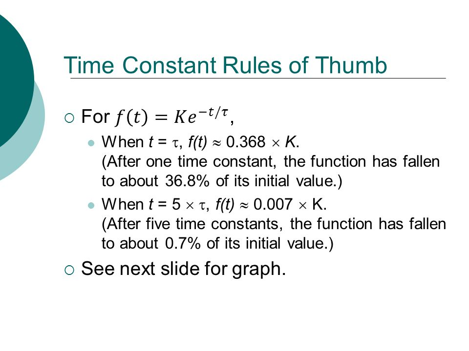 Time Constant Rules of Thumb