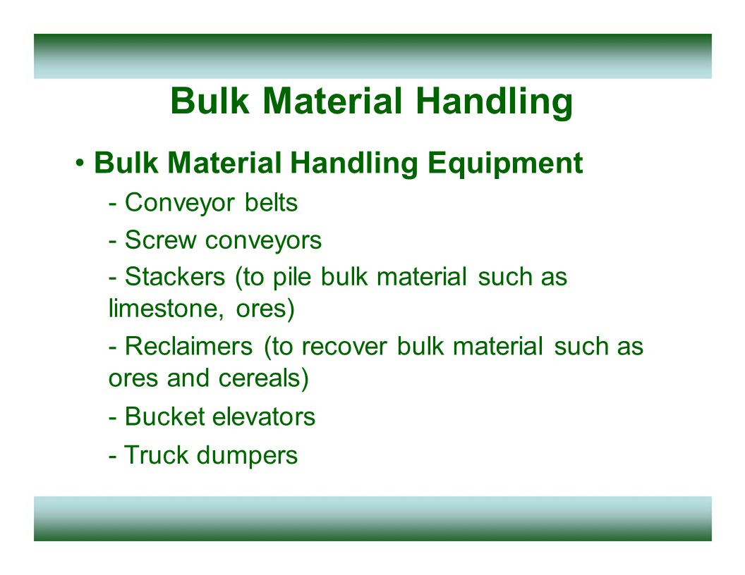 Bulk Material Handling Belt conveyers (or conveyer belts) - A conveyor belt is the carrying medium of a belt conveyor system - belt conveyor system consists of two or more pulleys (sometimes referred to as drums), And with a loop of carrying medium (i.e., the conveyor belt) that rotates about them belt Pulley/ drum