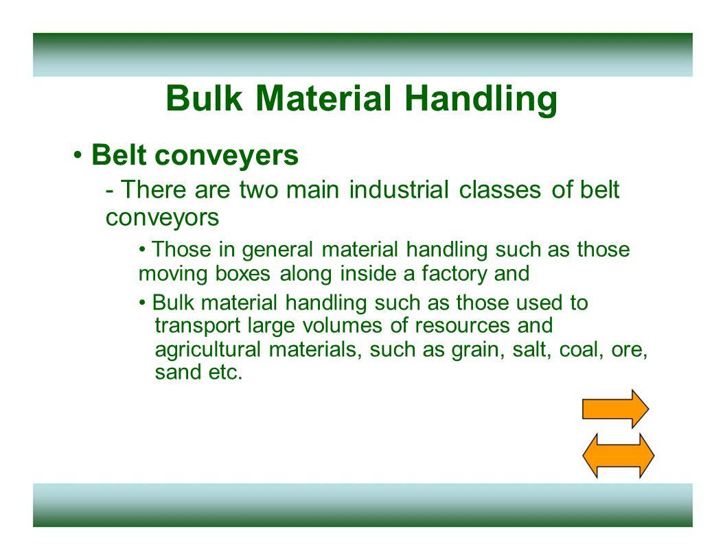 Bulk Material Handling Chain bucket elevator - Consists of Chain Sprocket Bucket holder Buckets Motor Gear systems - Benefits Long life Full capacity Durable Heavy duty