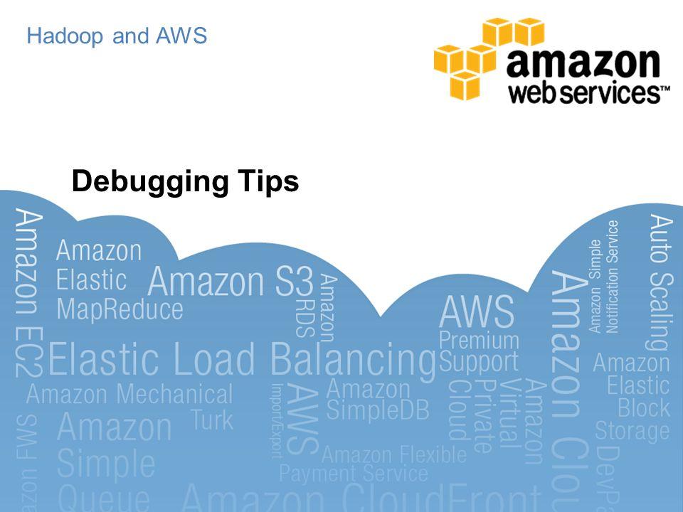 Hadoop and AWS Debugging Tips