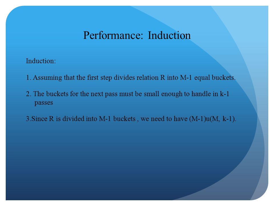 Performance: Induction Induction: 1.