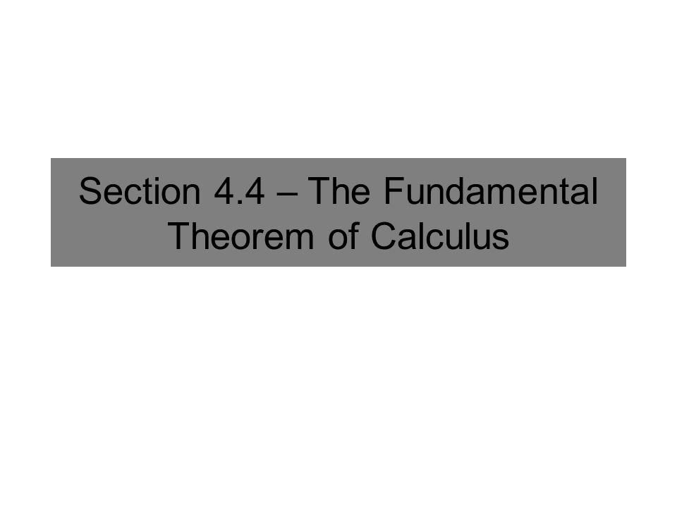 The First Fundamental Theorem of Calculus If f is continuous on the interval [ a,b ] and F is any function that satisfies F (x) = f(x) throughout this interval then Alternative forms: