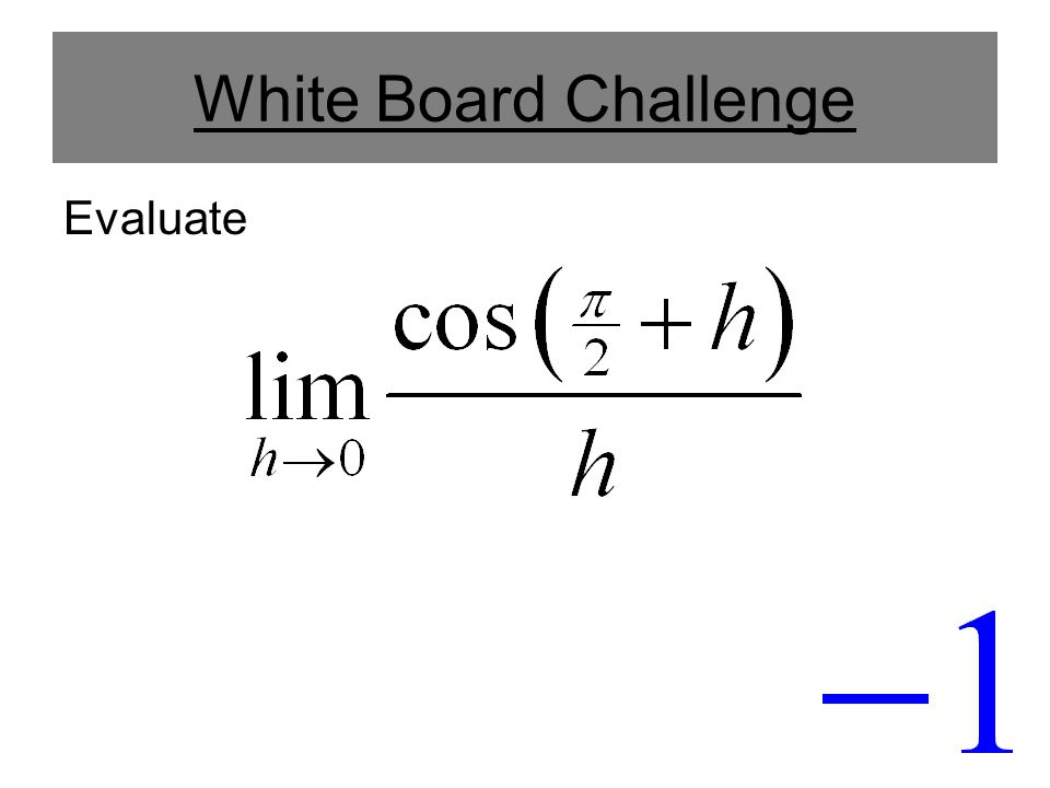 White Board Challenge Evaluate