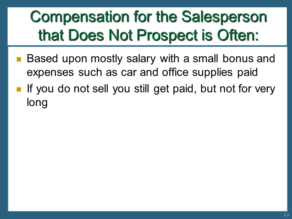 The Prospector Has the Most Challenging Sales Career This is the order getter who:  Finds a lead  Converts the lead into a prospect  Sells one day, and  Sells in the future too WOW.