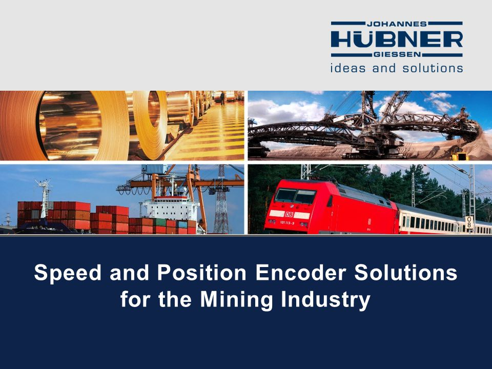 Speed and Position Encoder Solutions for the Mining Industry