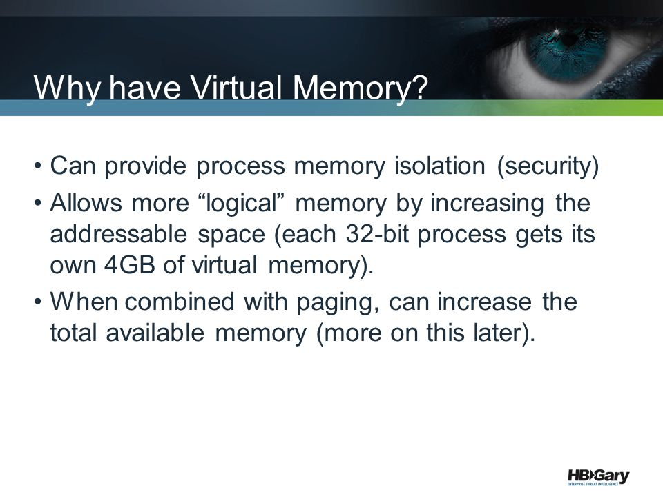 Why have Virtual Memory.