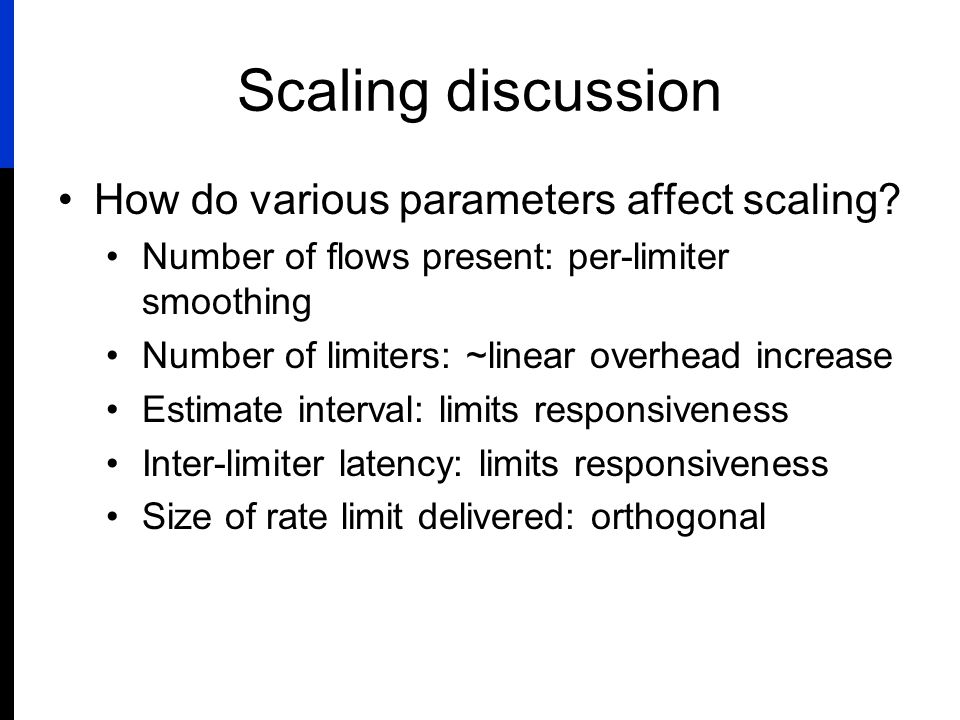 Scaling discussion How do various parameters affect scaling.