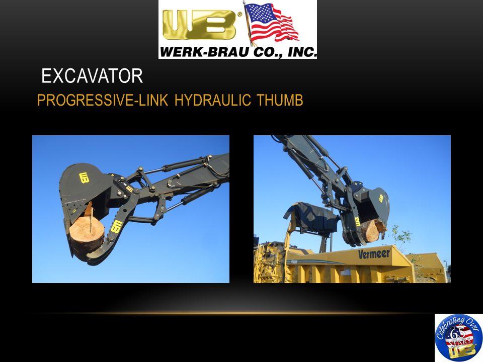 EXCAVATOR PROGRESSIVE-LINK HYDRAULIC THUMB