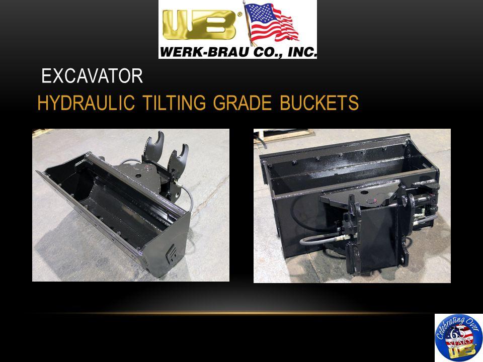 EXCAVATOR HYDRAULIC TILTING GRADE BUCKETS