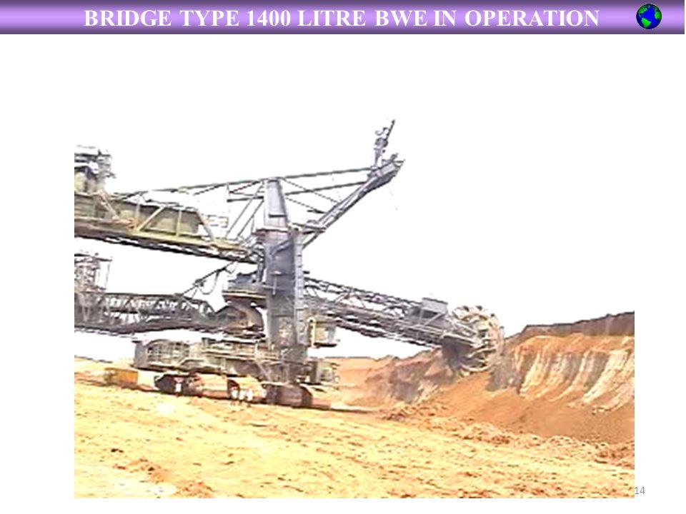 BRIDGE TYPE 1400 LITRE BWE IN OPERATION 14