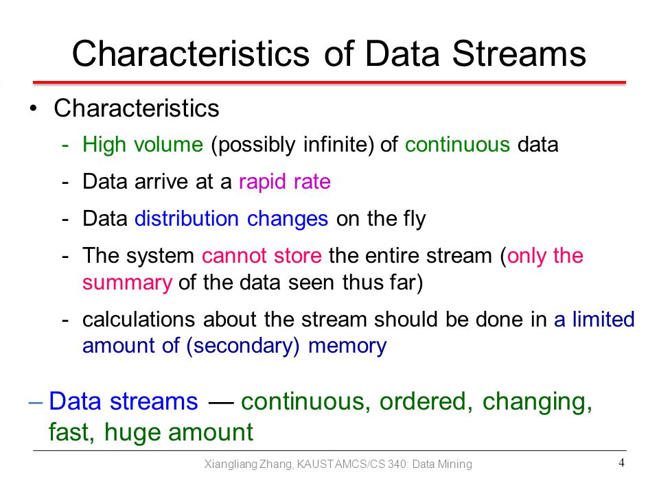 Classification for Dynamic Data Streams Decision tree induction for stream data classification VFDT (Very Fast Decision Tree) / CVFDT (Domingos, Hulten, Spencer, KDD00/KDD01) Is decision-tree good for modeling fast changing data, e.g., stock market analysis.