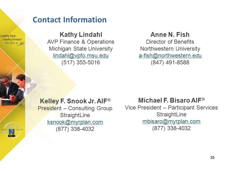 Kathy Lindahl AVP Finance & Operations Michigan State University lindahl@vpfo.msu.edu (517) 355-5016 Kelley F.