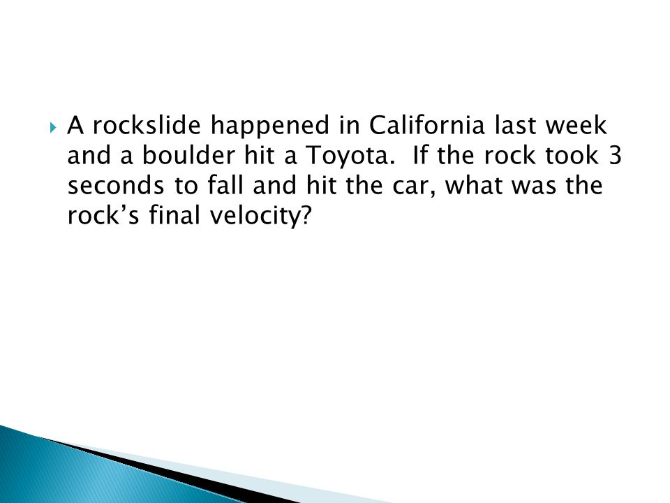  A rockslide happened in California last week and a boulder hit a Toyota.