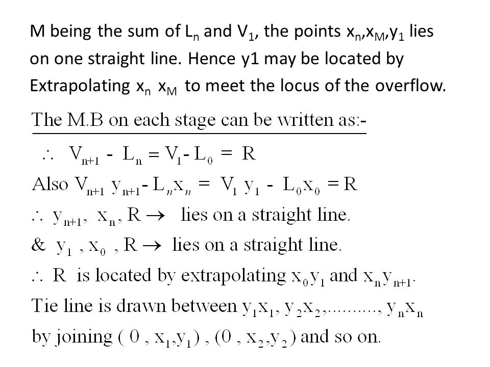 M being the sum of L n and V 1, the points x n,x M,y 1 lies on one straight line. Hence y1 may be located by Extrapolating x n x M to meet the locus o