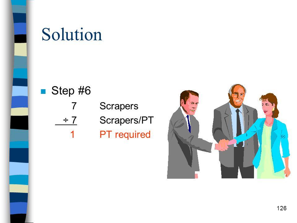 Solution n Step #1 125Length of cut ÷(2x88) mph & conv. Factor.71LT n Step #2.25BT n Step #3.71LT x 1.4Conv. Factor.99RT n Step #4.99RT +.25BT 1.24 mi