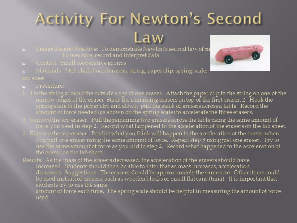  Newton s First Law of Motion, Part 1 Checker Challenge Objective: To demonstrate the first part of Newton s first law of motion.