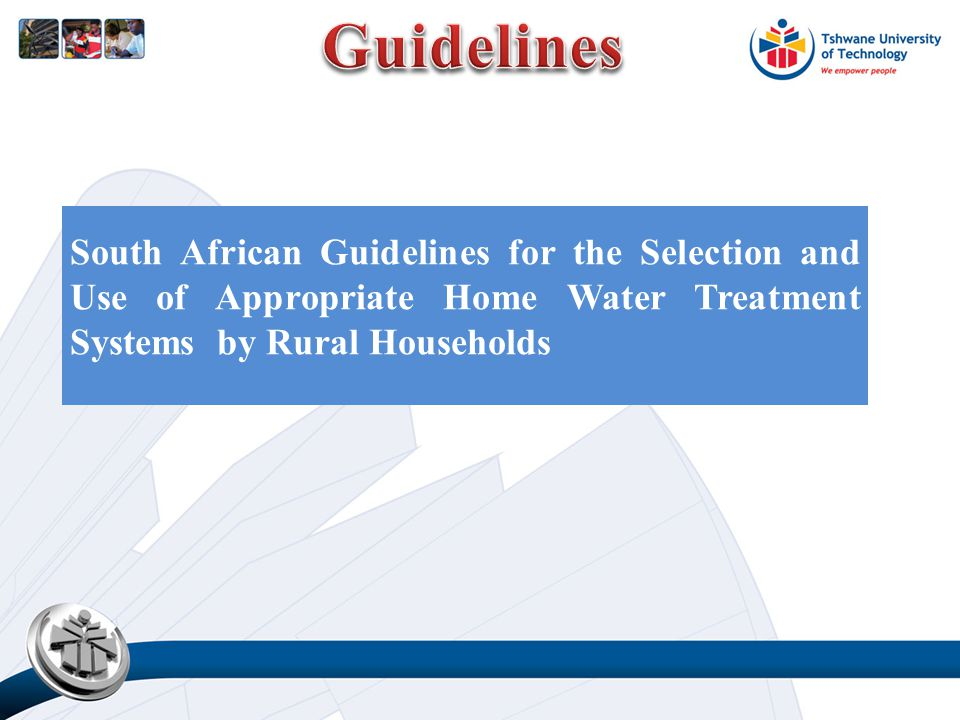 South African Guidelines for the Selection and Use of Appropriate Home Water Treatment Systems by Rural Households