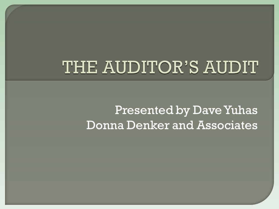 Presented by Dave Yuhas Donna Denker and Associates