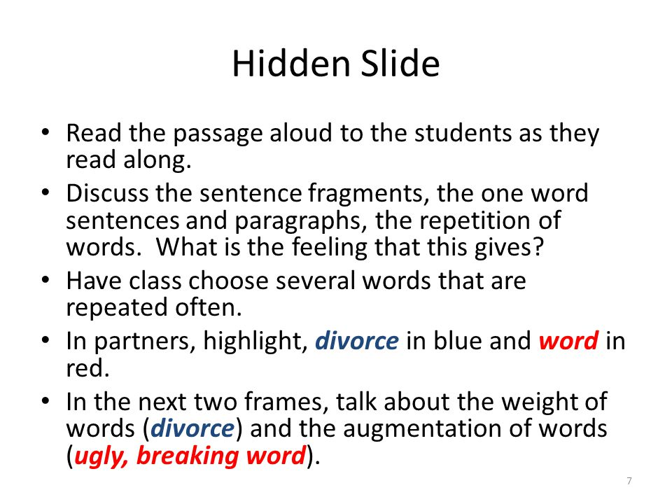 Hidden Slide Read the passage aloud to the students as they read along.