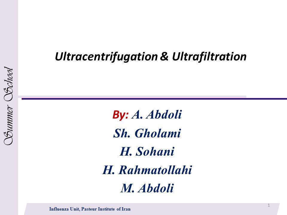 Ultracentrifugation & Ultrafiltration By: A.Abdoli Sh.