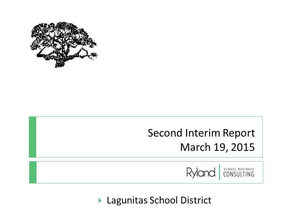 Second Interim Report March 19, 2015  Lagunitas School District