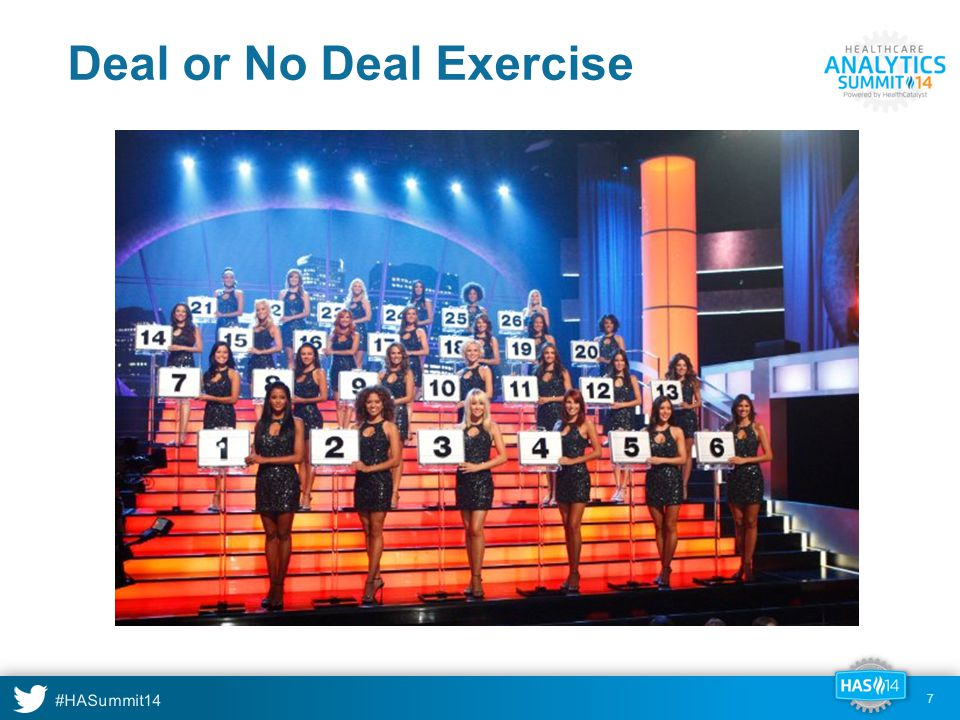 #HASummit14 8 DEAL or NO DEAL