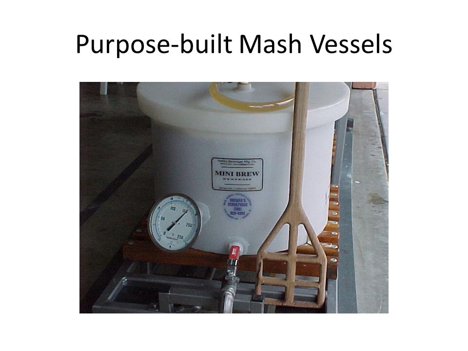 Purpose-built Mash Vessels