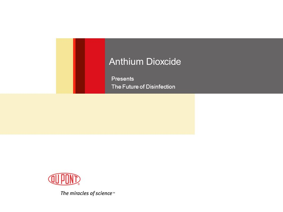 Anthium Dioxcide Presents The Future of Disinfection
