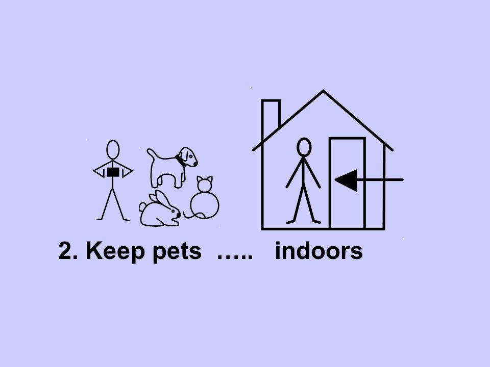 3. Children must …