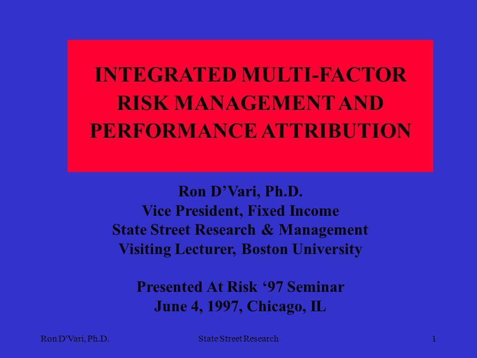 Ron D Vari, Ph.D.State Street Research11