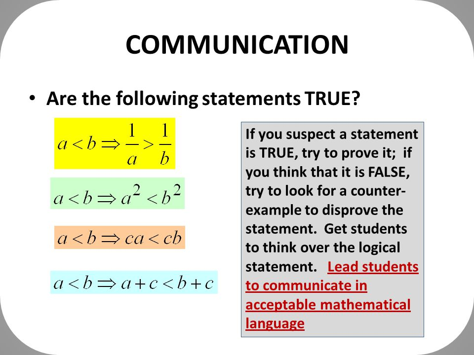 COMMUNICATION Are the following statements TRUE.