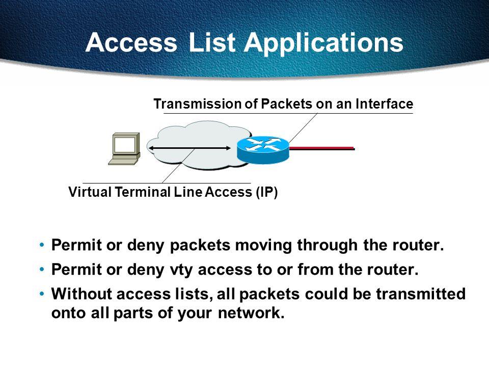 Standard IP Access List Example 2 172.16.3.0 172.16.4.0 172.16.4.13 E0 S0 E1 Non- 172.16.0.0 Deny a specific host.