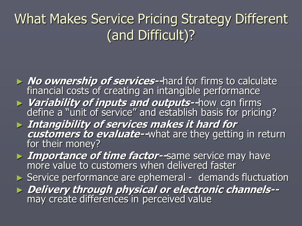 What Makes Service Pricing Strategy Different (and Difficult).