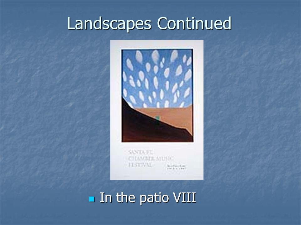 Landscapes Continued In the patio VIII In the patio VIII