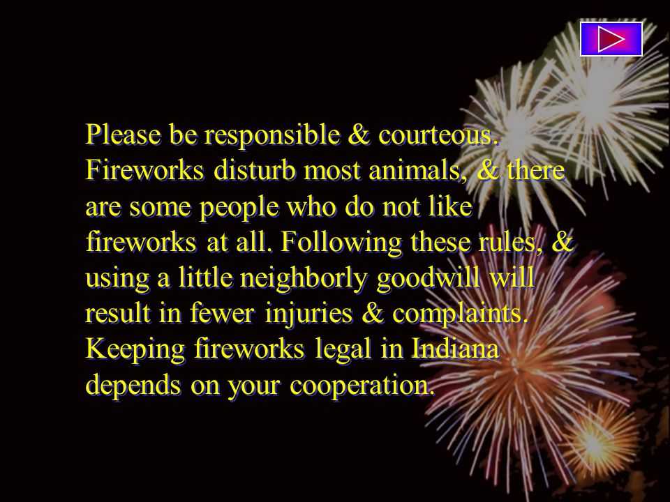 Please be responsible & courteous.