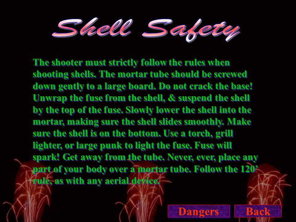 The shooter must strictly follow the rules when shooting shells.