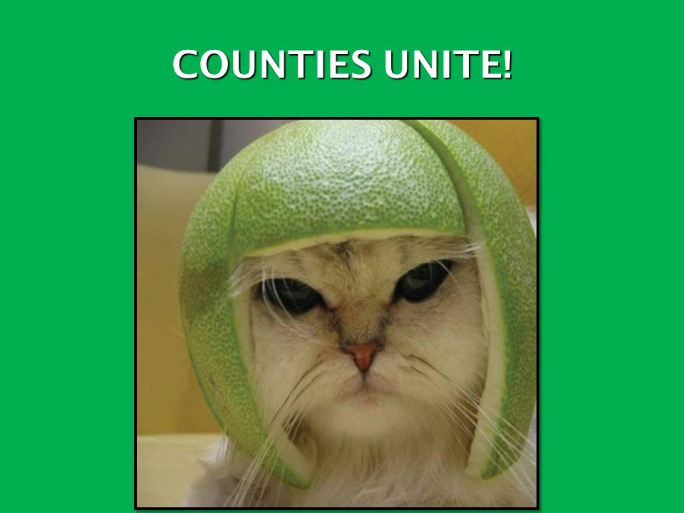 COUNTIES UNITE!