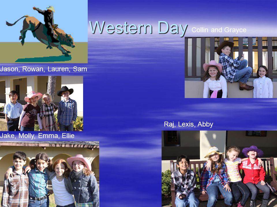 Western Day Jake, Molly, Emma, Ellie Collin and Grayce Raj, Lexis, Abby Jason, Rowan, Lauren, Sam