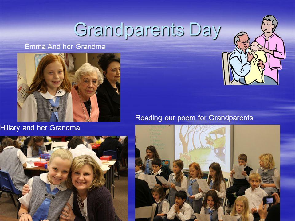 Grandparents Day Hillary and her Grandma Reading our poem for Grandparents Emma And her Grandma