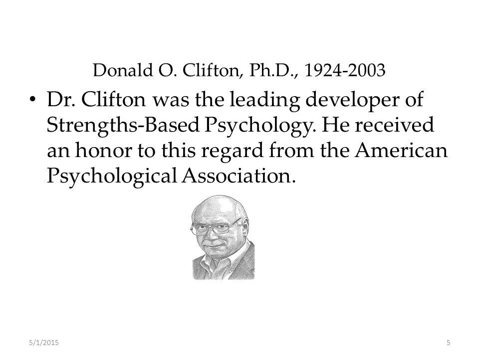 Donald O. Clifton, Ph.D., 1924-2003 Dr.