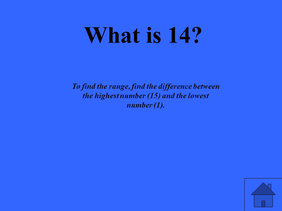 What is 14.