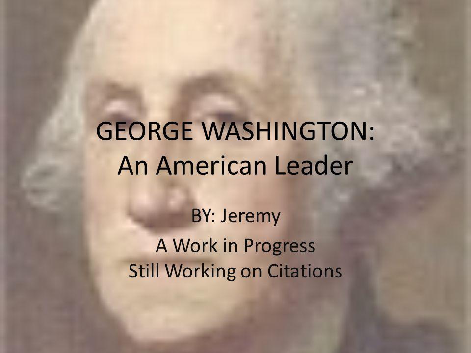 Birth George Washington was born on February 22, 1732.