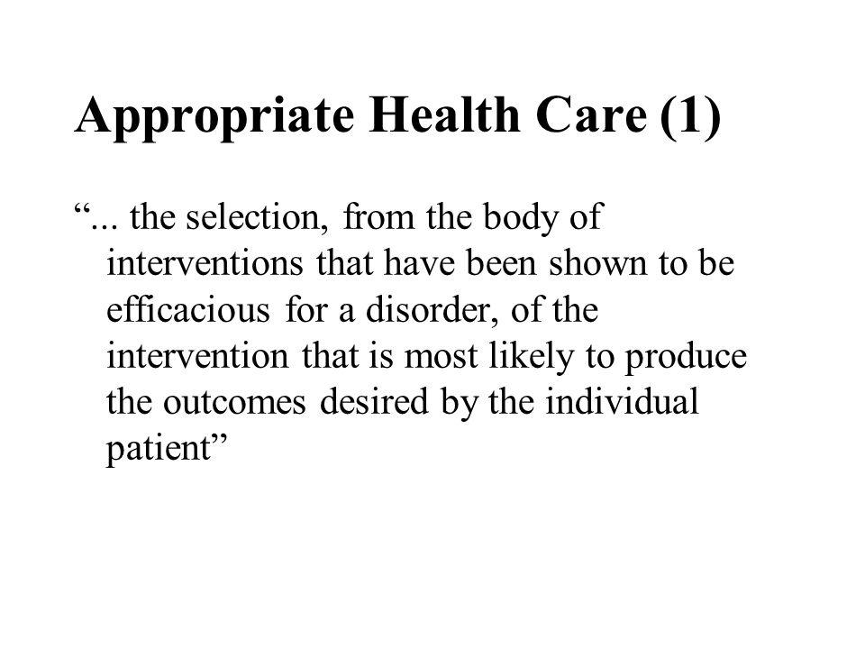 Appropriate Health Care (1) ...