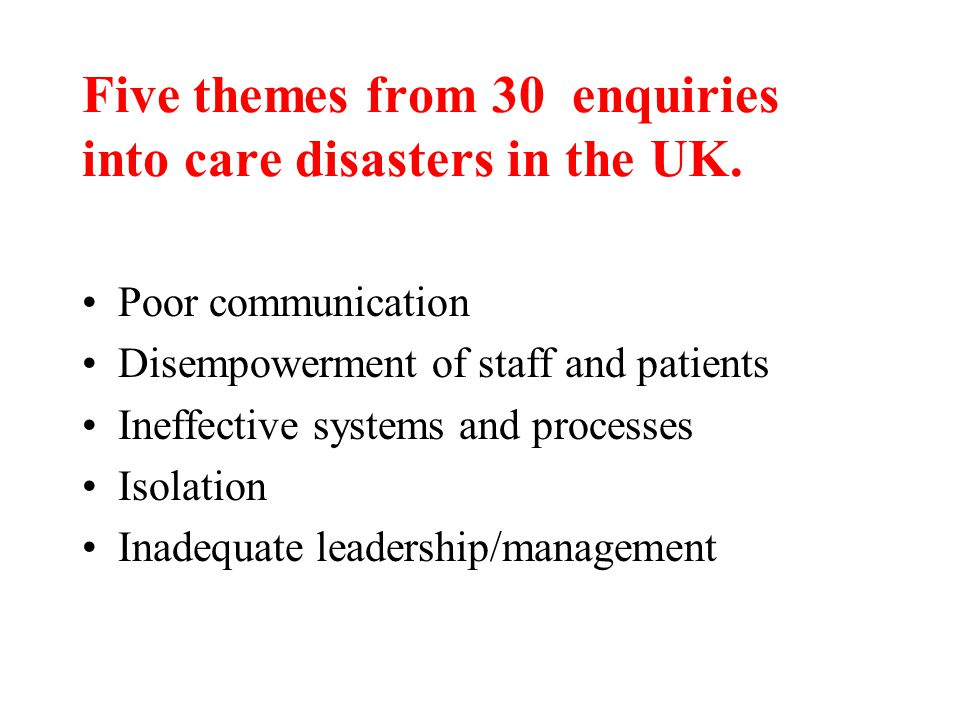 Five themes from 30 enquiries into care disasters in the UK.