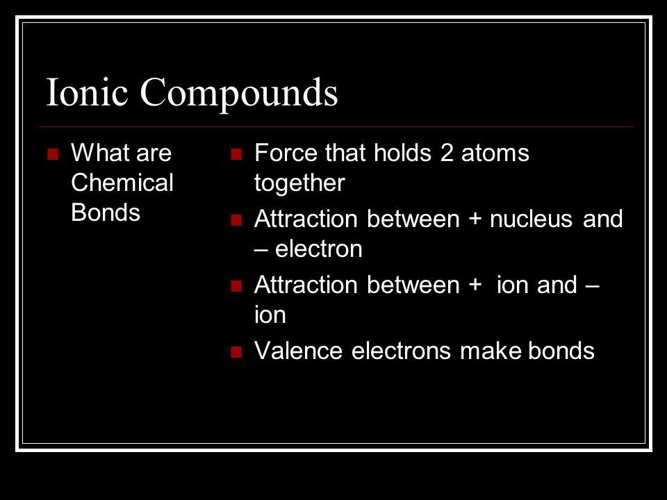 Ionic Bonds Chapter 4