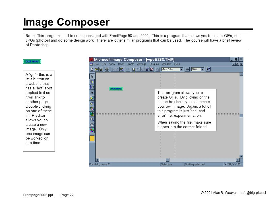 Frontpage2002.ppt Page 22 © 2004 Alan B.