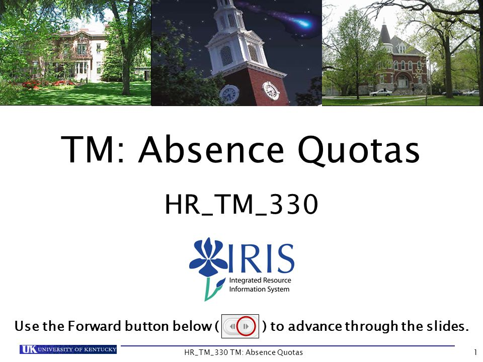 Course Summary Vacation, Temporary Disability Leave (TDL), Holiday, and Military (Training) Leave are the four types of absence quotas maintained in IRIS for all eligible employees except Post Doc Scholars and Housestaff employees.