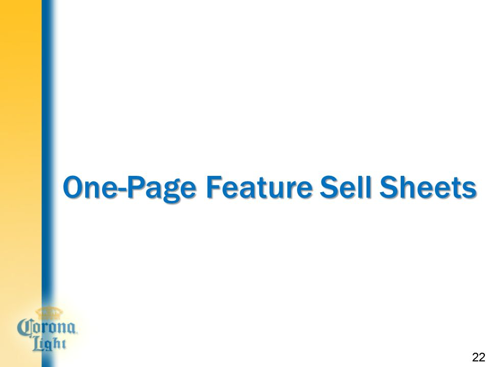 22 One-Page Feature Sell Sheets 22