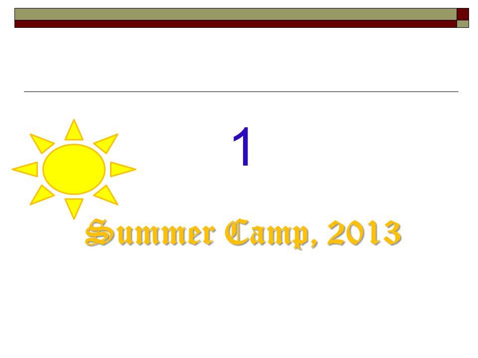 1 Summer Camp, 2013
